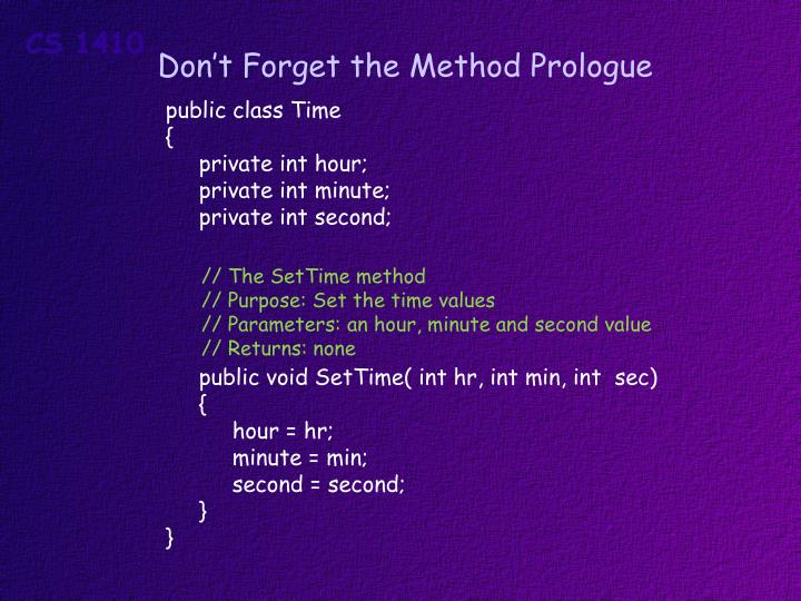 Don't Forget the Method Prologue