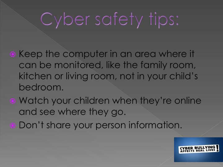 Cyber safety tips: