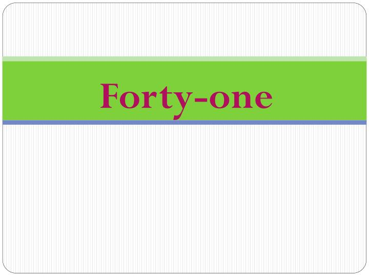 Forty-one