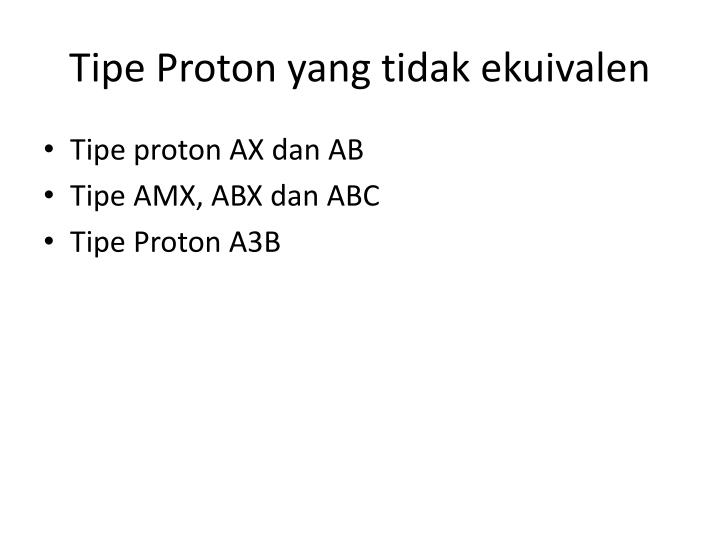 Tipe Proton yang tidak ekuivalen