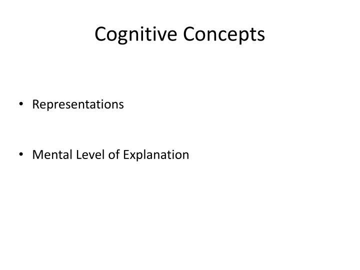 Cognitive Concepts