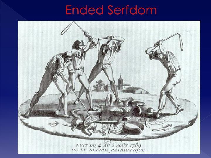 Ended Serfdom