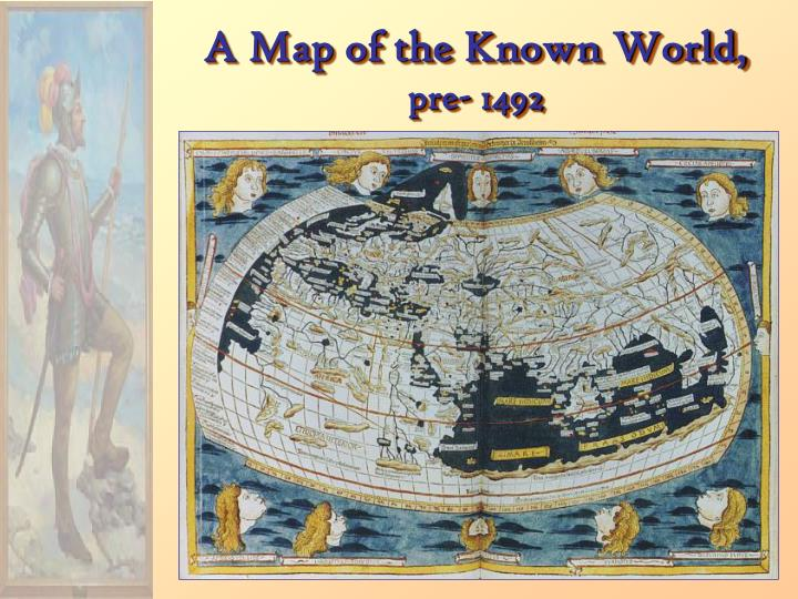 A Map of the Known World,