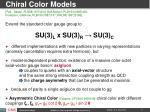 chiral color models