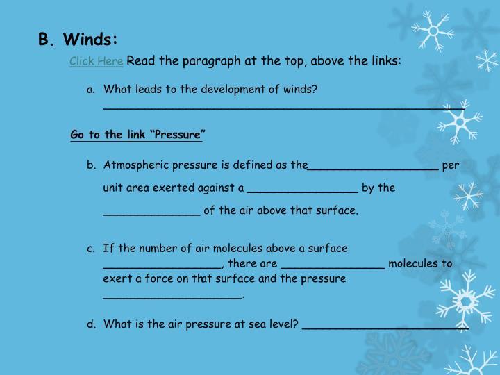 B. Winds: