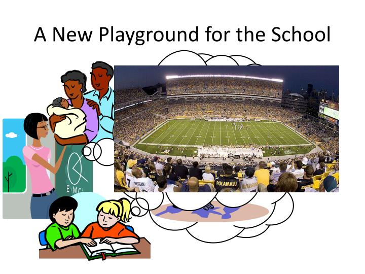 A New Playground for the School