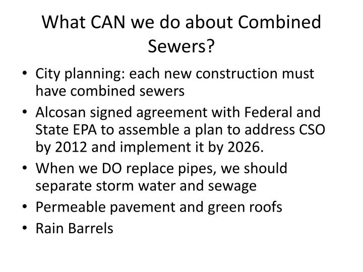 What CAN we do about Combined Sewers?