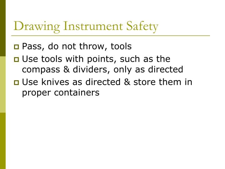 Drawing Instrument Safety