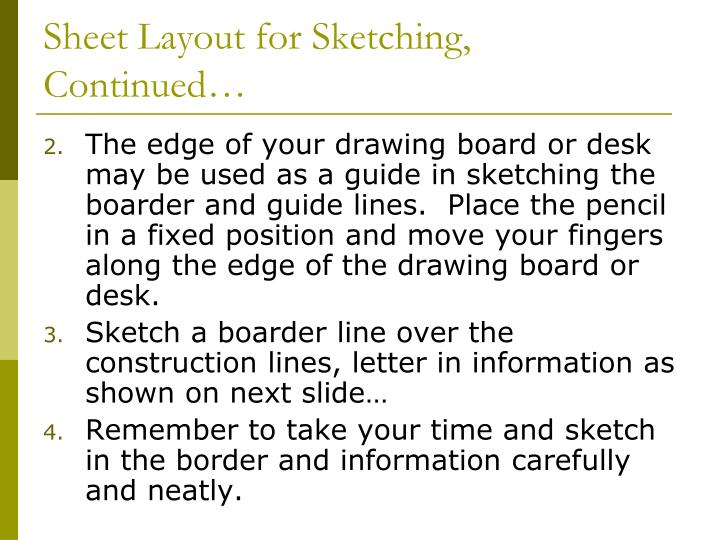 Sheet Layout for Sketching, Continued…