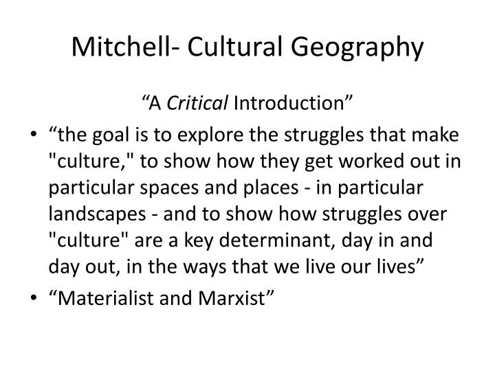 Mitchell- Cultural Geography