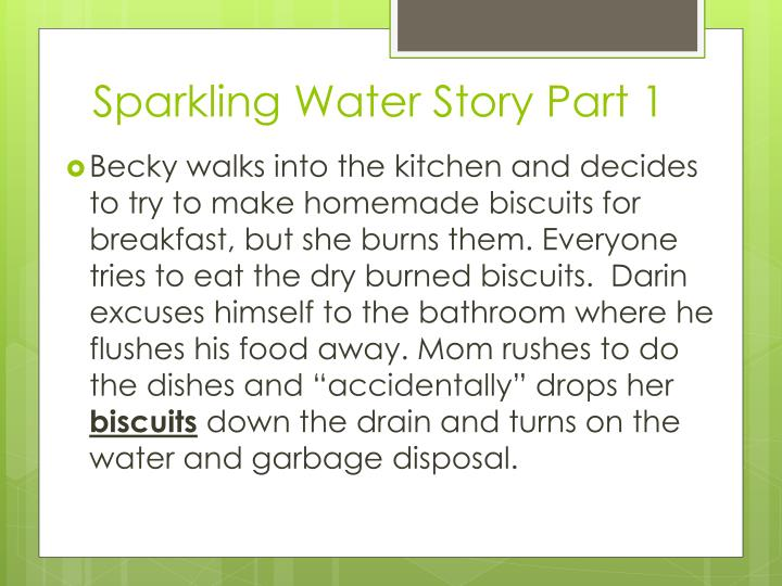 Sparkling Water Story Part 1