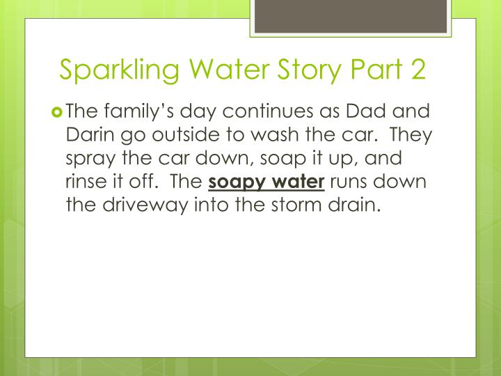 Sparkling Water Story Part 2