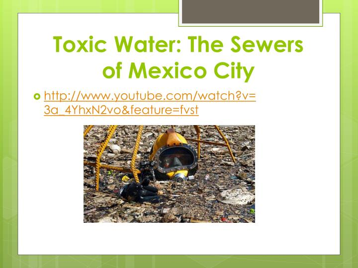 Toxic Water: The Sewers of Mexico City