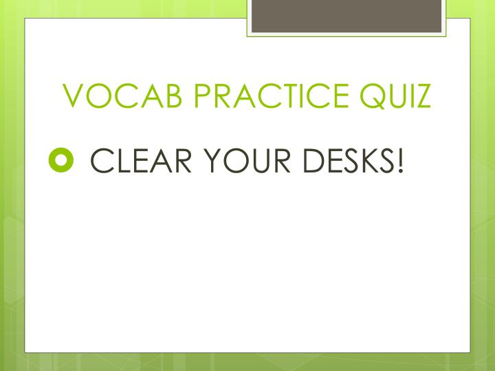 VOCAB PRACTICE QUIZ