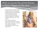 what to you are the central themes in plato s allegory of the cave3