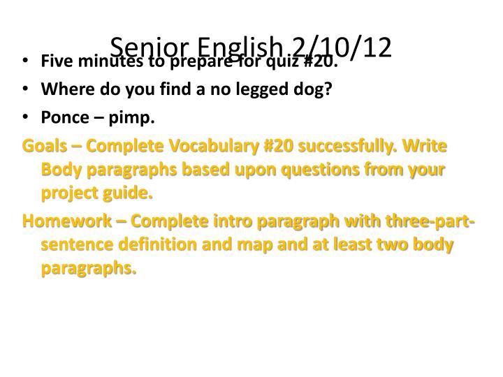 Senior English 2/10/12