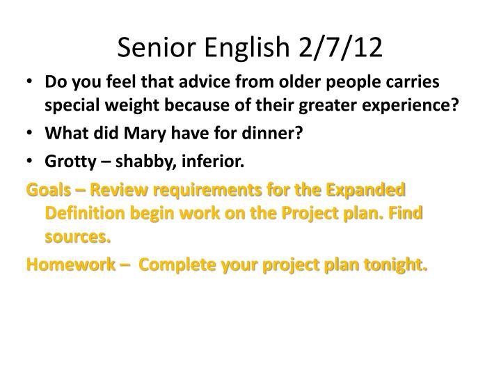 Senior English 2/7/12
