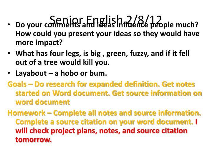 Senior English 2/8/12