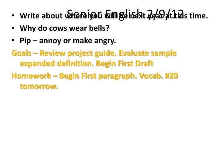 Senior English 2/9/12