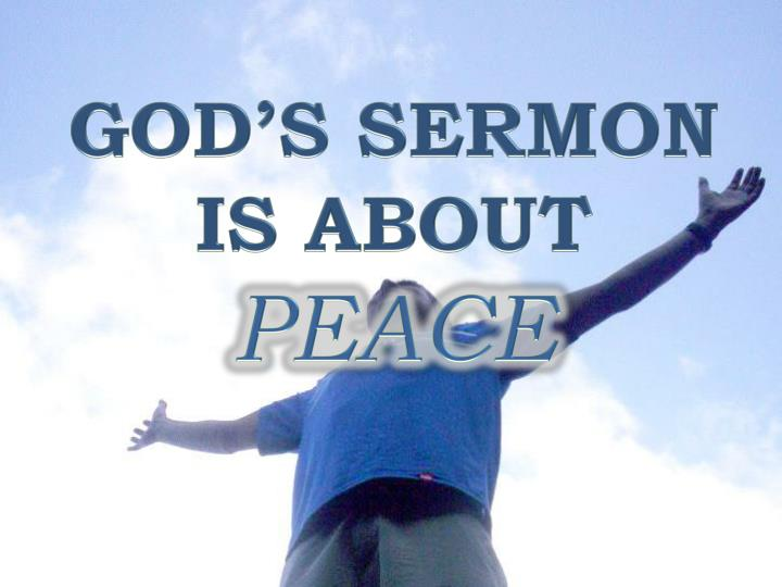God s sermon is about peace