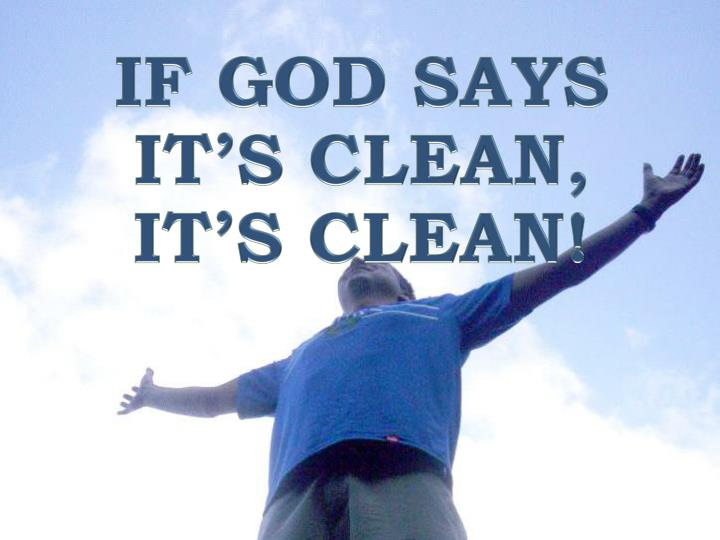 If god says it s clean it s clean