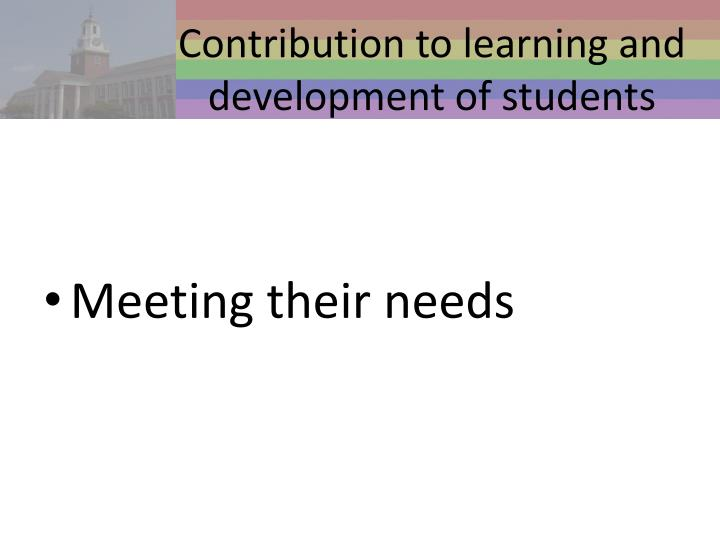 Contribution to learning and development of students