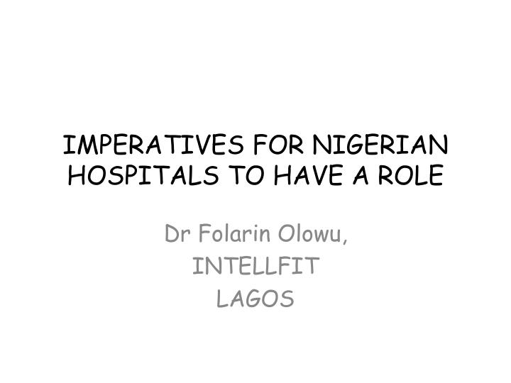imperatives for nigerian hospitals to have a role