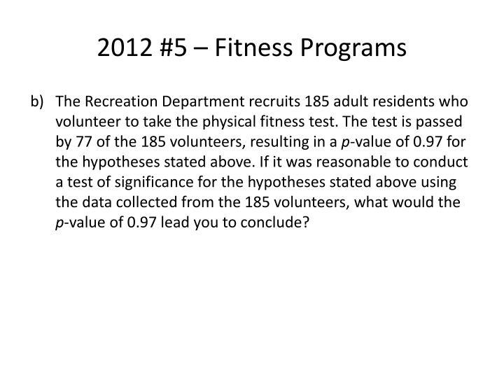 2012 #5 – Fitness Programs