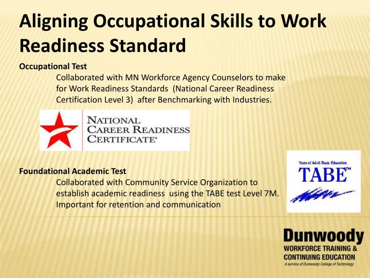 Aligning Occupational Skills to Work Readiness