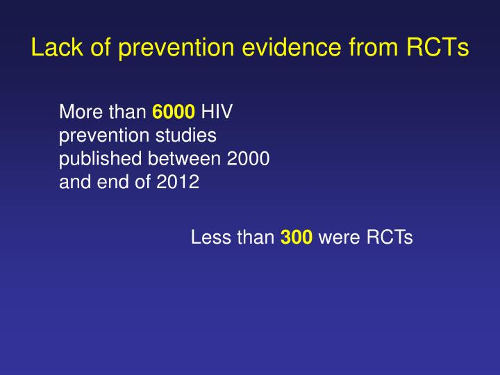 Lack of prevention evidence from RCTs