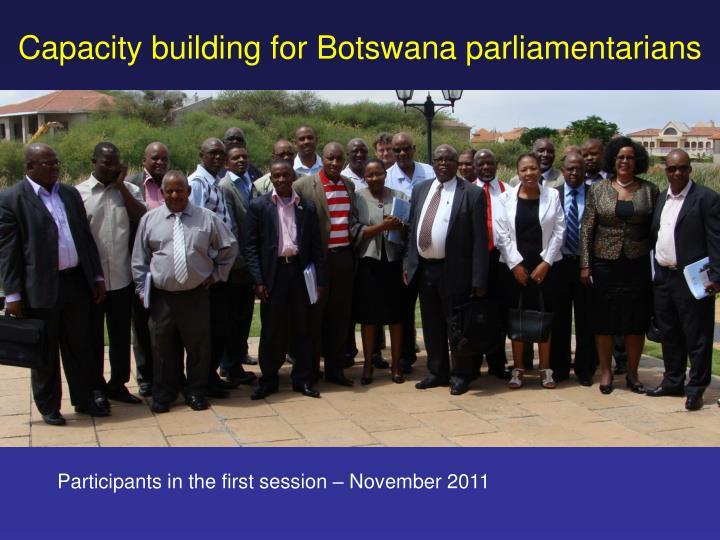 Capacity building for Botswana parliamentarians