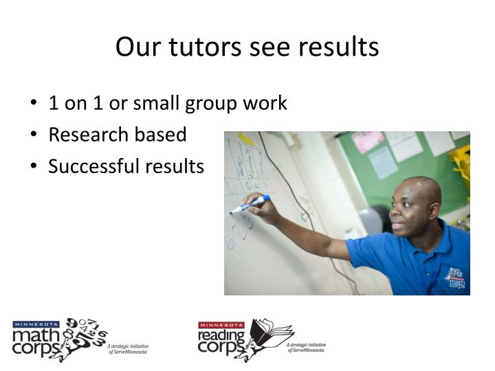 Our tutors see results