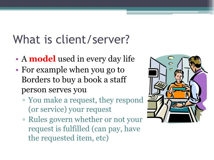 What is client server