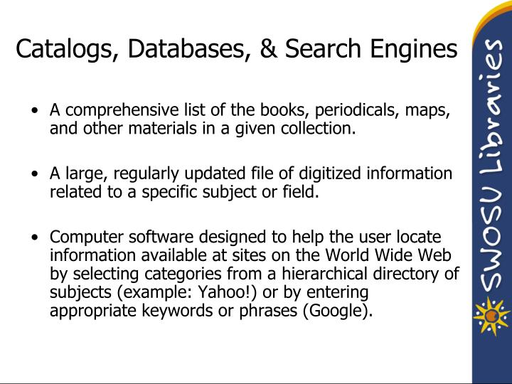 Catalogs databases search engines