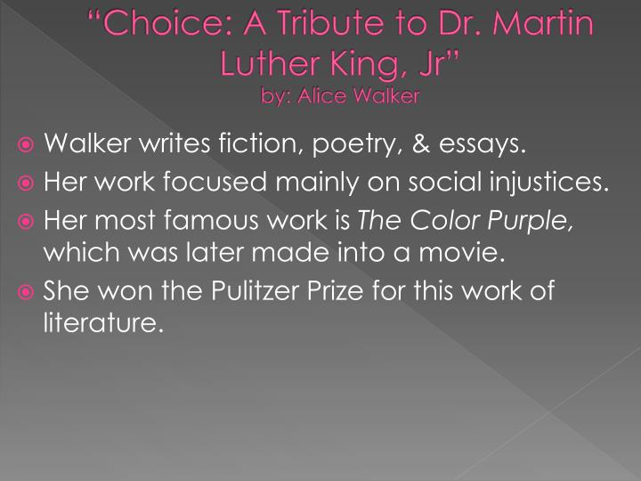 """Choice: A Tribute to Dr. Martin Luther King,"