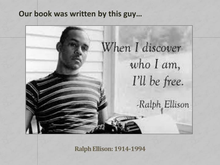 Ralph Ellison: 1914-1994