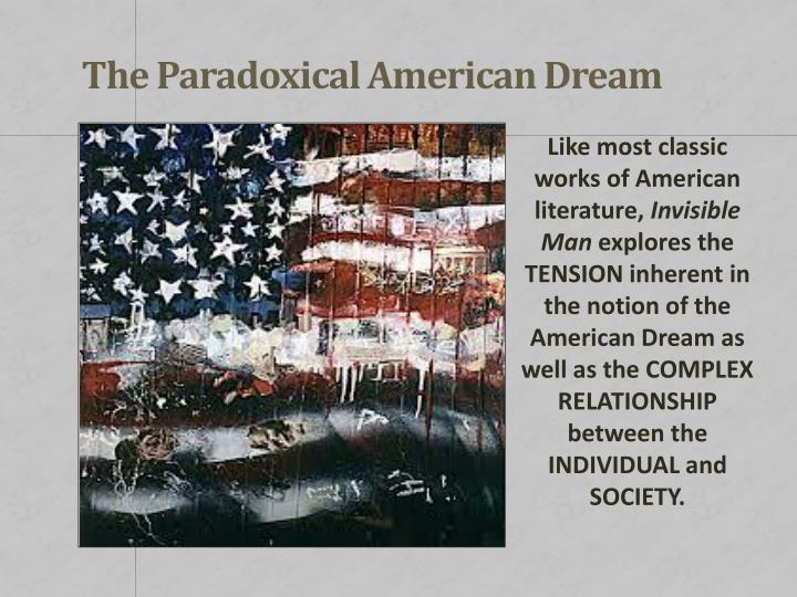 The Paradoxical American Dream