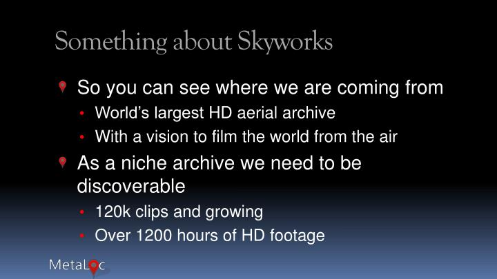 Something about Skyworks