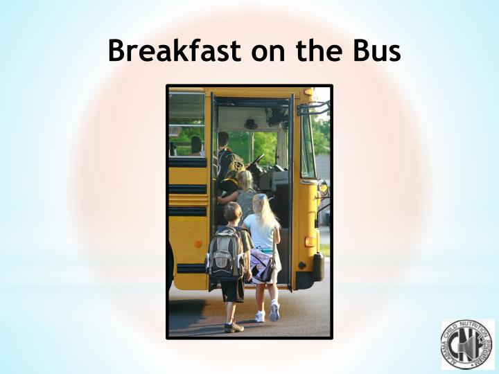 Breakfast on the Bus