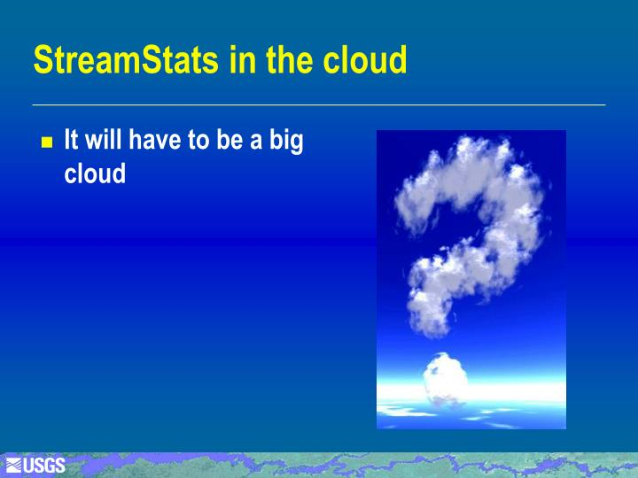 StreamStats in the cloud