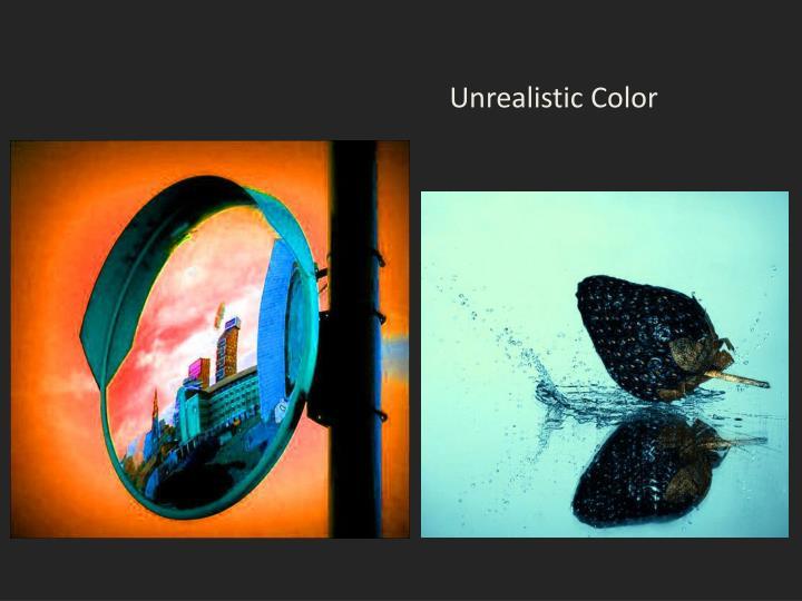 Unrealistic Color