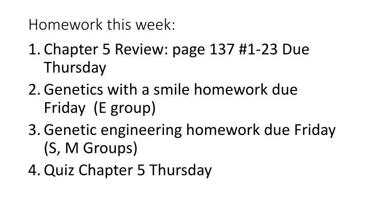 Homework this week: