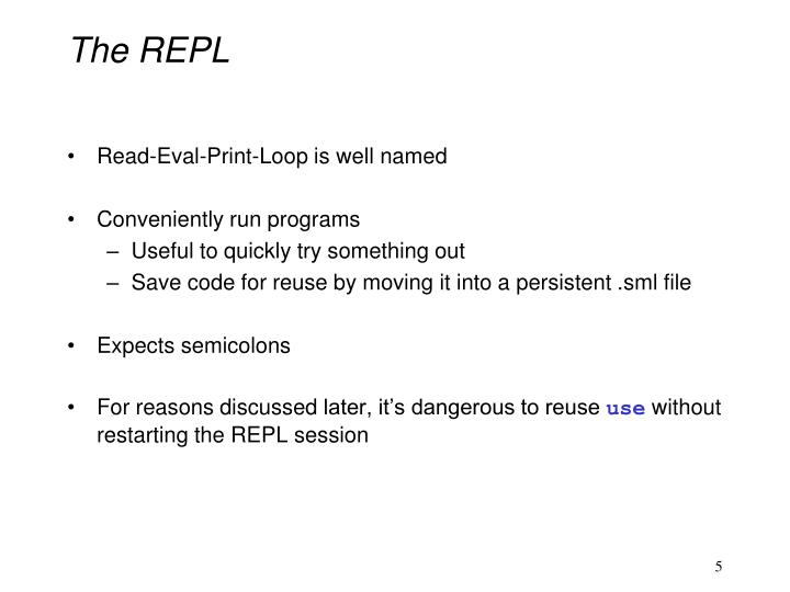 The REPL