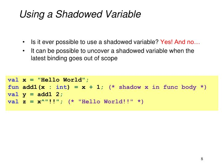 Using a Shadowed Variable