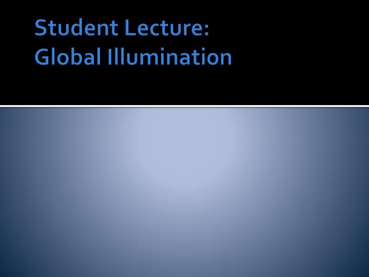 Student Lecture: