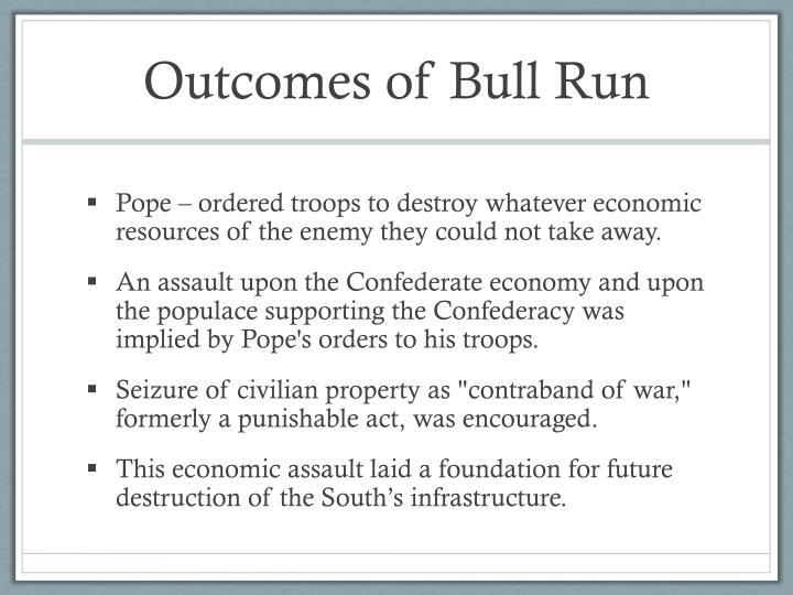 Outcomes of Bull Run
