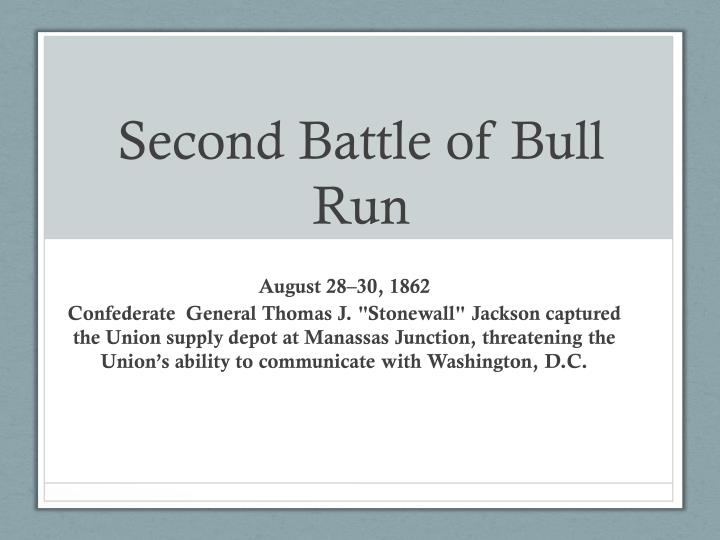 second battle of bull run