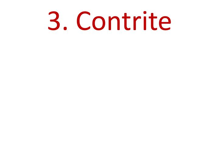 3. Contrite