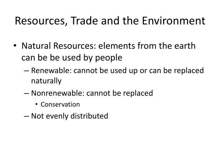 Resources, Trade and the Environment