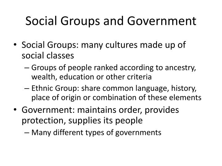 Social Groups and Government